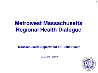 Massachusetts Department of Public Health  June 21, 2007