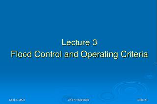 Lecture 3 Flood Control and Operating Criteria