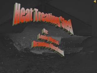 Heat Treating Steel