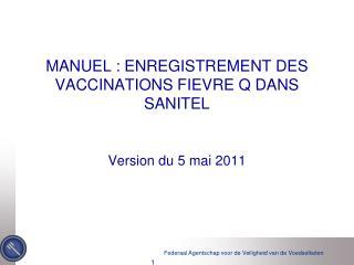 MANUEL : ENREGISTREMENT DES VACCINATIONS FIEVRE Q DANS SANITEL