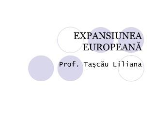 EXPANSIUNEA EUROPEANA