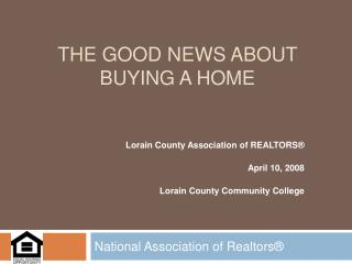 The good news about buying a home