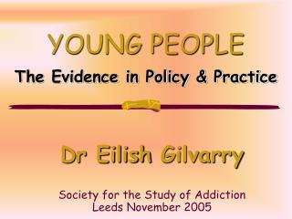 YOUNG PEOPLE The Evidence in Policy  Practice