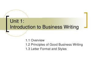 unit 1: introduction to business writing