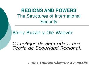 REGIONS AND POWERS The Structures of International Security