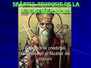 Aparator al credinei stramoeti i facator de minuni