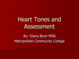 Heart Tones and Assessment