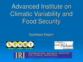 Advanced Institute on Climatic Variability and Food Security