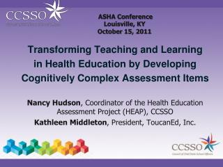 ASHA Conference  Louisville, KY October 15, 2011