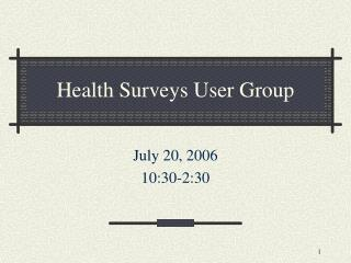 Health Surveys User Group