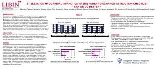 ST ELEVATION MYOCARDIAL INFARCTION STEMI PATIENT DISCHARGE INSTRUCTION CHECKLIST:  CAN WE DO BETTER Maryann Rabusic-Wied