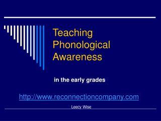Teaching Phonological Awareness