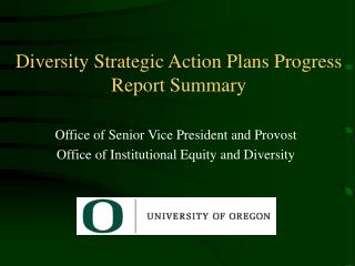 Diversity Strategic Action Plans Progress Report Summary