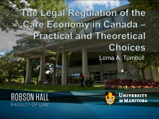 The Legal Regulation of the Care Economy in Canada   Practical and Theoretical Choices