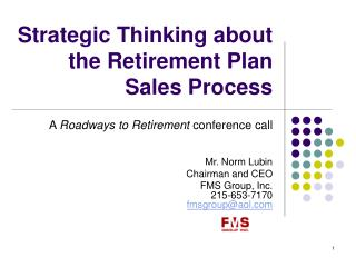 Strategic Thinking about the Retirement Plan Sales Process