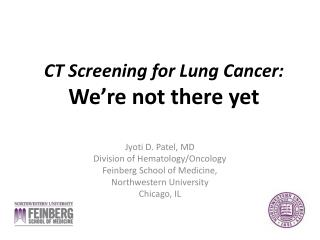 CT Screening for Lung Cancer: We re not there yet