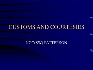 customs and courtesies