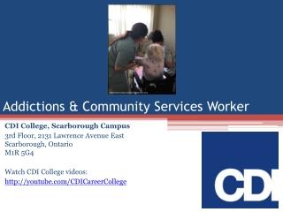 CDI College Addictions