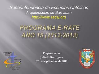 Programa E-Rate A o 15 2012-2013