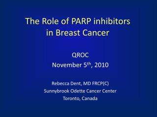 The Role of PARP inhibitors in Breast Cancer