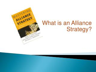 What is an Alliance Strategy