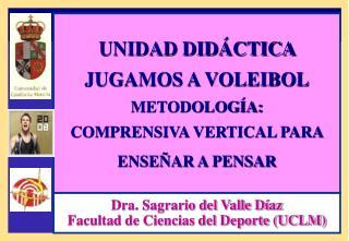 Dra. Sagrario del Valle D az Facultad de Ciencias del Deporte UCLM