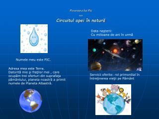 Povestea lui Pic  sau Circuitul apei  n natura