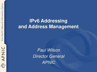 ipv6 addressing and address management