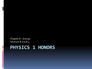 Physics 1 honors
