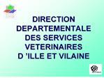 direction   departementale  des services veterinaires  d  ille et vilaine
