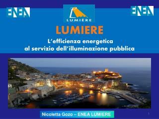 LUMIERE  L efficienza energetica  al servizio dell illuminazione pubblica