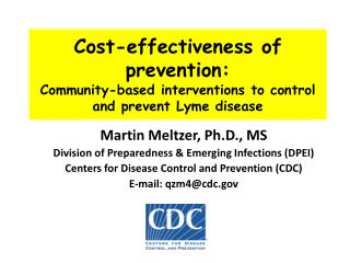 Cost-effectiveness of prevention: Community-based interventions to control and prevent Lyme disease