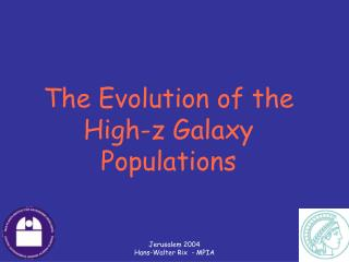 The Evolution of the High-z Galaxy Populations