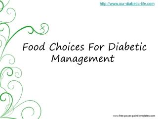 �food choices:  diabetic management