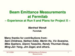 Beam Emittance Measurements at Fermilab   Experience at Run II and Plans for Project X