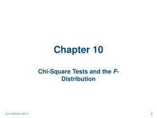 Chi-Square Tests and the F-Distribution