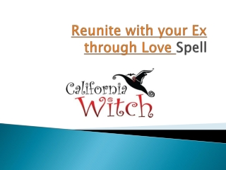 Reunite with your Ex through Love Spell