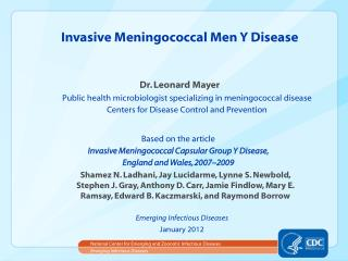 Invasive Meningococcal Men Y Disease