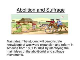 Abolition and Suffrage