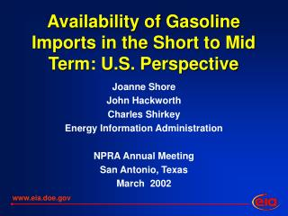 Availability of Gasoline Imports in the Short to Mid Term: U.S. Perspective