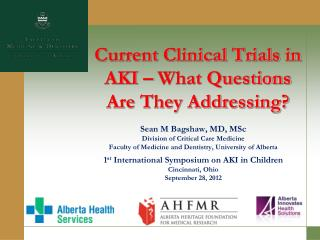 Current Clinical Trials in AKI   What Questions Are They Addressing