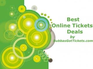 Get Your Best Online Tickets Deals