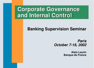Corporate Governance and Internal Control