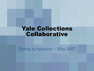 Yale Collections Collaborative