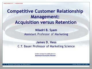 competitive customer relationship management:  acquisition versus retention