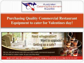 Commercial Restaurant Equipment to cater for Valentines day