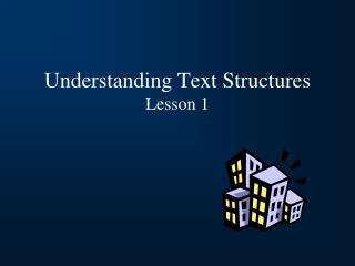 Understanding Text Structures Lesson 1