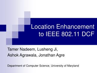 Location Enhancement to IEEE 802.11 DCF