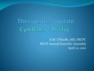 Therapeutics Update         Cymbalta