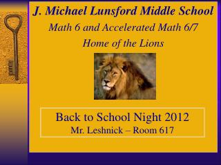 J. Michael Lunsford Middle School Math 6 and Accelerated Math 6